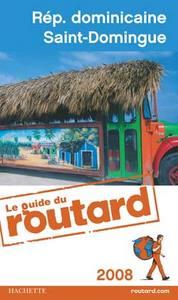 GUIDE DU ROUTARD REPUBLIQUE DOMINICAINE 2008