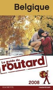 GUIDE DU ROUTARD BELGIQUE 2008