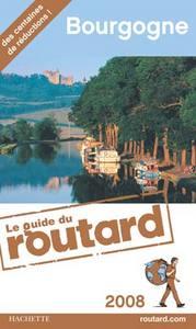 GUIDE DU ROUTARD BOURGOGNE 2008