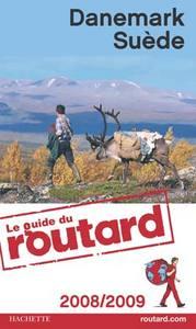 GUIDE DU ROUTARD SUEDE, DANEMARK 2008/2009