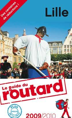 GUIDE DU ROUTARD LILLE 2009/2010