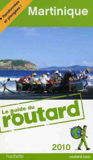 GUIDE DU ROUTARD MARTINIQUE 2010