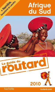 GUIDE DU ROUTARD AFRIQUE DU SUD 2010