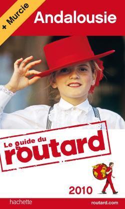GUIDE DU ROUTARD ANDALOUSIE 2010