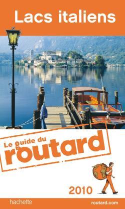 GUIDE DU ROUTARD LACS ITALIENS 2010