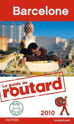 GUIDE DU ROUTARD BARCELONE 2010