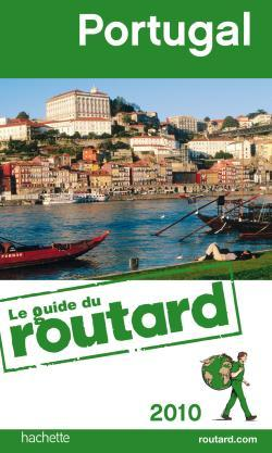 GUIDE DU ROUTARD PORTUGAL 2010