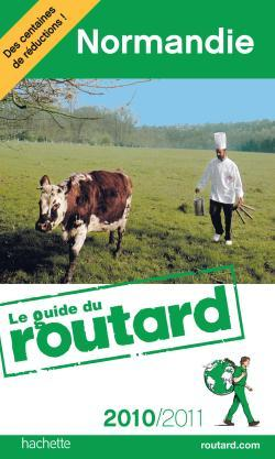 GUIDE DU ROUTARD NORMANDIE 2010/2011