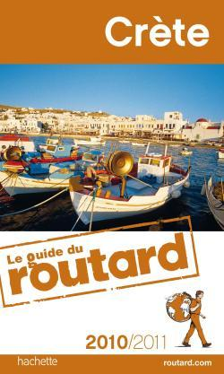 GUIDE DU ROUTARD CRETE 2010/2011