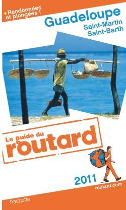 GUIDE DU ROUTARD GUADELOUPE 2011