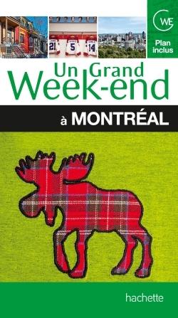 Montréal guide un grand week-end