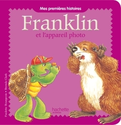 FRANKLIN - FRANKLIN ET L'APPAREIL PHOTO