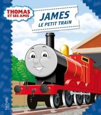 THOMAS ET SES AMIS - JAMES LE PETIT TRAIN