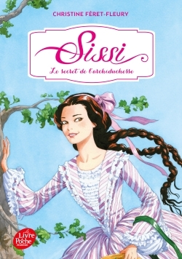 SISSI - TOME 1 - LE SECRET DE L'ARCHIDUCHESSE