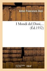 I MONDI DEL DONI (ED.1552)