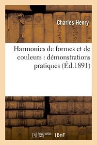 HARMONIES DE FORMES ET DE COULEURS : DEMONSTRATIONS PRATIQUES (ED.1891)