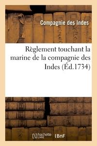 REGLEMENT TOUCHANT LA MARINE DE LA COMPAGNIE DES INDES (ED.1734)