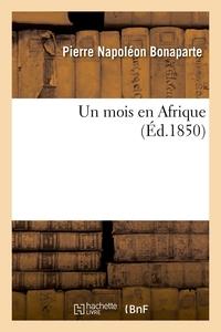 UN MOIS EN AFRIQUE (ED.1850)