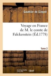 VOYAGE EN FRANCE DE M. LE COMTE DE FALCKENSTEIN. TOME 2 (ED.1778)