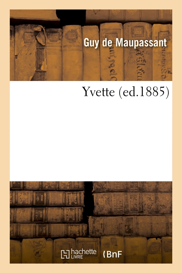 YVETTE (ED.1885)