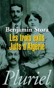 LES TROIX EXILS JUIFS D'ALGERIE
