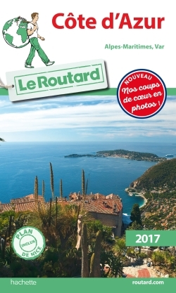 GUIDE DU ROUTARD COTE D'AZUR  2017