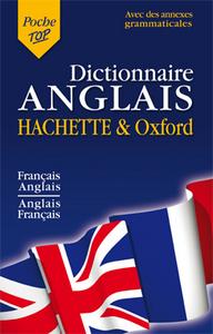 DICTIONNAIRE POCHE TOP HACHETTE & OXFORD BILINGUE ANGLAIS