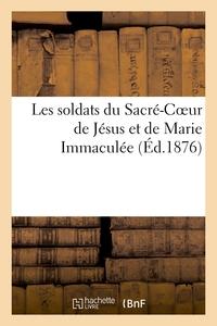LES SOLDATS DU SACRE-COEUR DE JESUS ET DE MARIE IMMACULEE
