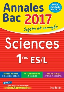 ANNALES BAC 2017 - SCIENCES 1ERES L/ES