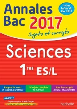 ANNALES BAC 2017 - SCIENCES 1ERES L/ES