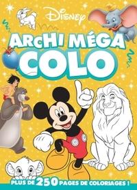 LA PARADE DE DISNEY, ARCHI MEGA COLO