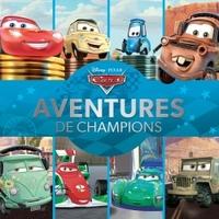 CARS  - LES AVENTURES DES CHAMPIONS