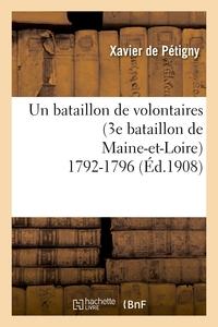 UN BATAILLON DE VOLONTAIRES (3E BATAILLON DE MAINE-ET-LOIRE) 1792-1796