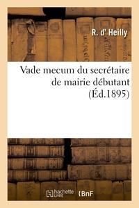 VADE MECUM DU SECRETAIRE DE MAIRIE DEBUTANT. NOTIONS ELEMENTAIRES SUR LES BUDGETS