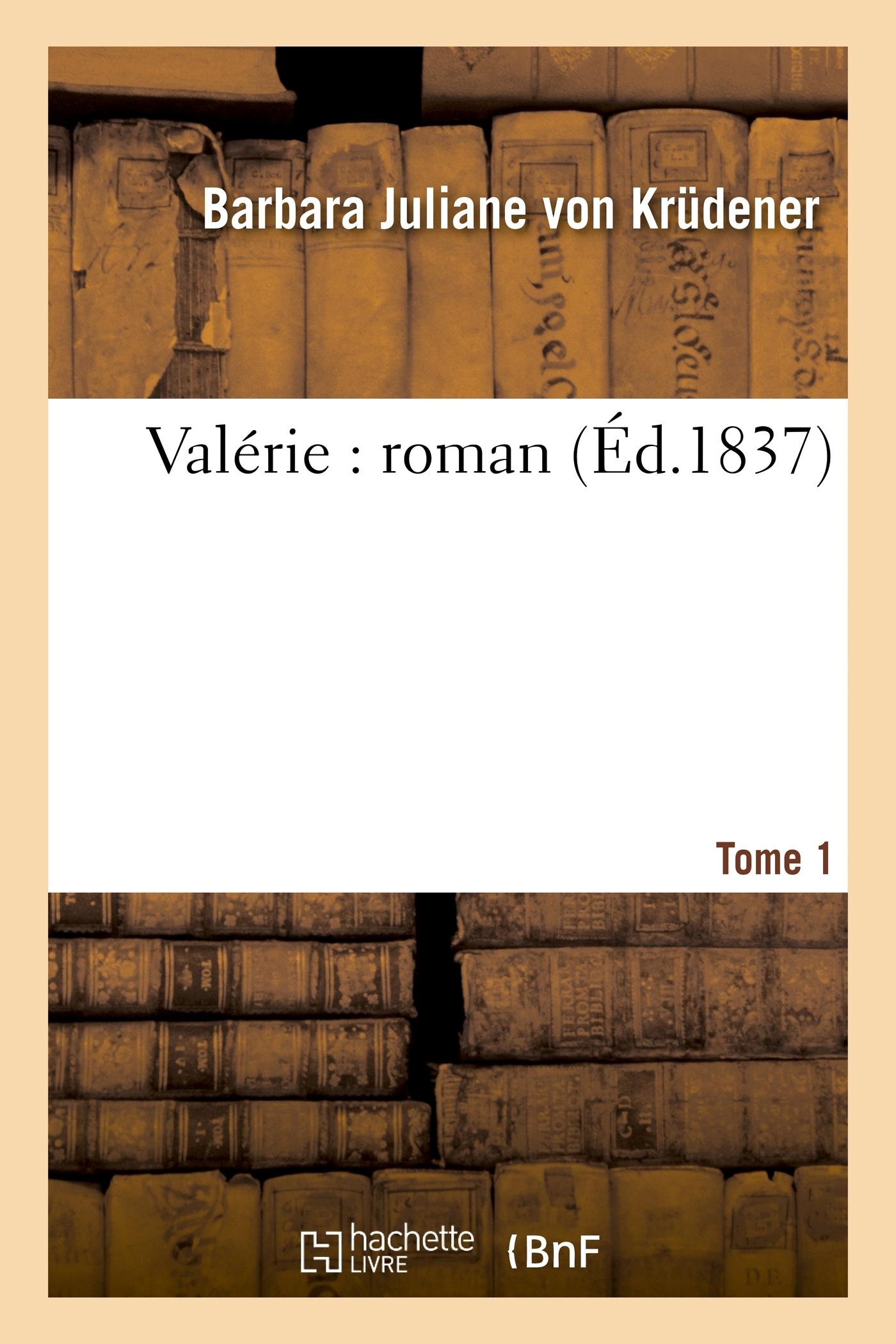 VALERIE : ROMAN. TOME 1