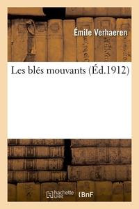 LES BLES MOUVANTS