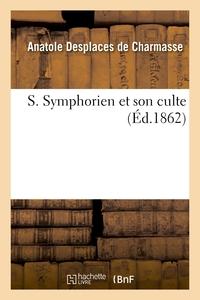 S. SYMPHORIEN ET SON CULTE
