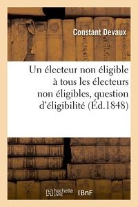 UN ELECTEUR NON ELIGIBLE A TOUS LES ELECTEURS NON ELIGIBLES, QUESTION D'ELIGIBILITE DE LA JEUNESSE