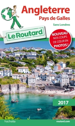 GUIDE DU ROUTARD ANGLETERRE, PAYS DE GALLES 2017