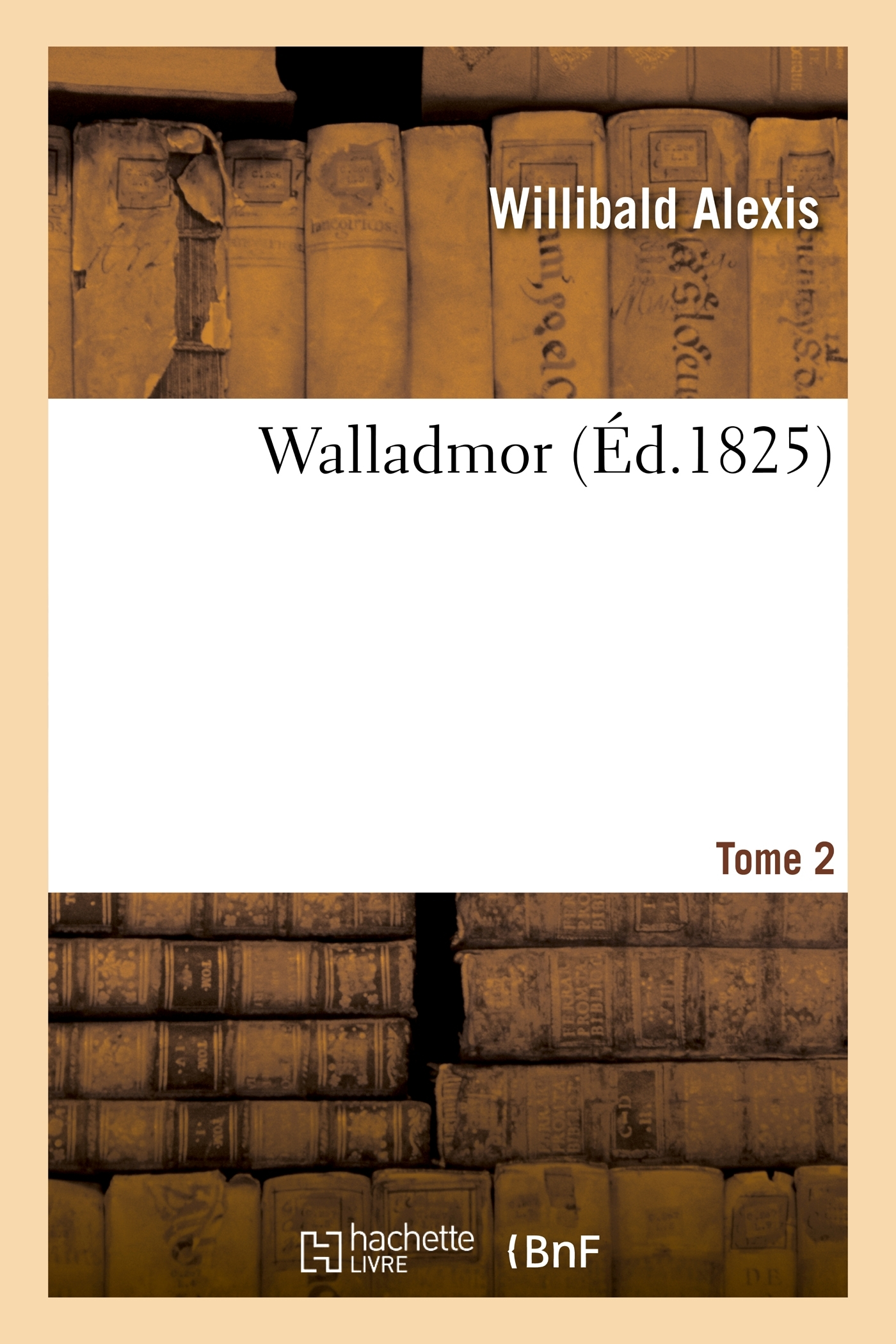WALLADMOR. TOME 2