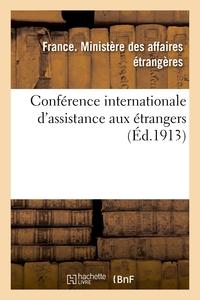CONFERENCE INTERNATIONALE D'ASSISTANCE AUX ETRANGERS : [PROCES-VERBAUX DES SEANCES