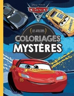 CARS - LES ATELIERS DISNEY - COLORIAGES MYSTERES