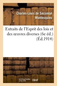 EXTRAITS DE L'ESPRIT DES LOIS ET DES OEUVRES DIVERSES (6E ED.)