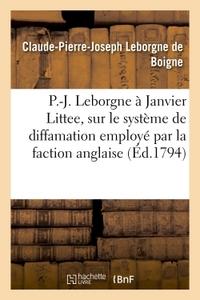 P.-J. LEBORGNE, CI-DEVANT COMMISSAIRE DE LA MARINE AUX ISLES DU VENT DE L'AMERIQUE, A JANVIER LITTEE