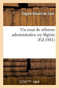 UN ESSAI DE REFORME ADMINISTRATIVE EN ALGERIE