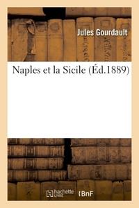 NAPLES ET LA SICILE