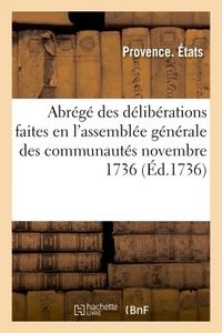 ABREGE DES DELIBERATIONS FAITES EN L'ASSEMBLEE GENERALE DES COMMUNAUTES NOVEMBRE 1736