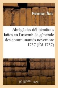 ABREGE DES DELIBERATIONS FAITES EN L'ASSEMBLEE GENERALE DES COMMUNAUTES NOVEMBRE 1737