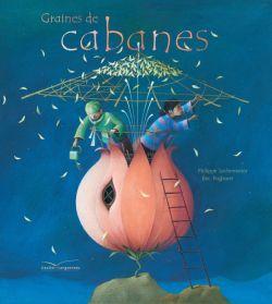 GRAINES DE CABANES