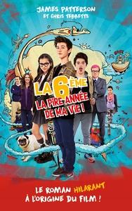 LA 6E LA PIRE ANNEE DE MA VIE - VERSION TIE-IN AVEC AFFICHE DU FILM EN COUVERTURE